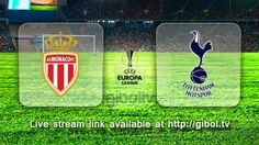 Monaco vs Tottenham Hotspur (1 Oct 2015) Live Stream Links - Mobile streaming available