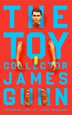 The Toy Collector by James Gunn