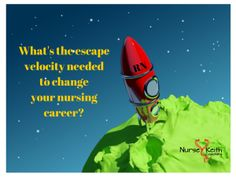 Escape Velocity, Change, and Your #Nursing #Career, The #NurseKeith Show, EPS 40