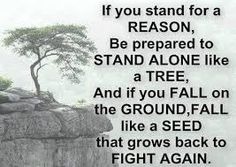 Afbeeldingsresultaat voor it's easy to stand with the crowd it takes courage to stand alone