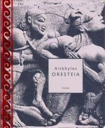 Oresteia   Kirjasampo.fi - kirjallisuuden kotisivu