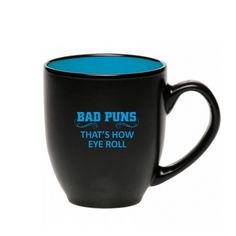 Bad Puns Two Tone Stoneware Bistro Mug - That's How Eye Roll, Funny Punny Coffee Cup