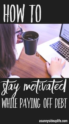 Paying off debt is no easy task! You sacrifice and do without, you get discouraged, and sometimes you even want to give up. It's hard! I've been there! This is how I stayed motivated while pay off $108k in 2 years!  How to stay motivated while paying off debt | How to pay off debt | How to become debt free | Dave Ramsey Baby Steps | How to create a budget | Debt free for beginner | Budgeting | Motivation for being debt free | Debt free blogs | Budgeting blogs