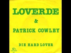 Loverde & Patrick Cowley - Die Hard Lover High Energy, Die Hard, New Job, My Music, The Help, Lovers, Top 40, Youtube