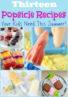 http://todaysmama.com/2014/04/13-popsicle-recipes-kids-need-summer/