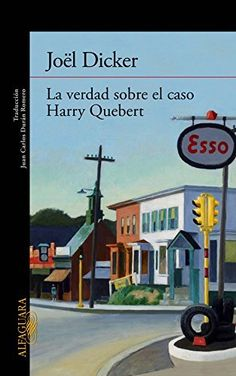 La verdad sobre el caso Harry Quebert (LITERATURAS)