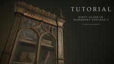 ArtStation - Dirty glass effect in Marmoset Toolbag 3 - Tutorial, Ognyan Zahariev