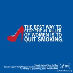 What's the #1 killer of women & caused by smoking? HEART DISEASE. Quit today & protect your heart. #WearRedDay