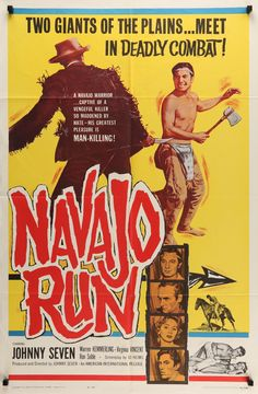 """Film: Navajo Run (1964) Year poster printed: 1964 Country: United States Size: 27"""" x 41"""" This is a vintage one-sheet movie poster from 1964 for the cowboy western Navajo Run starring Johnny Seven, War"""