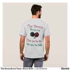35ed10f9 The Bronx Bocce Team ~Bocce Balls ~Unique Design ~ T-Shirt Windbreaker,