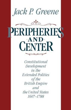 Peripheries and Center: Constitutional Development in the...