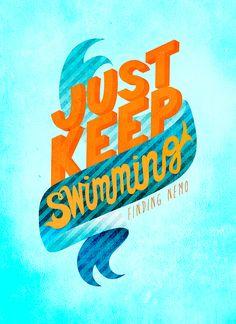 Pixar Typography Book - Just Keep Swimming (Finding Nemo) Pixar Quotes, Disney Quotes, Movie Quotes, Creative Typography, Typography Quotes, Typography Design, Disney Typography, Typography Served, Disney Love