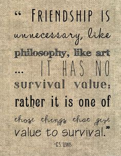 """C.S. Lewis friendship quote typography print - """"Friendship is unnecessary, like philosophy, like art ..."""" friend gift sister neighbor burlap on Etsy, $8.00"""
