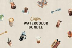 Watercolor Coffee Bundle @creativework247
