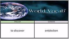 to discover - entdecken German Vocabulary Builder Word Of The Day #166 ! Full audio practice at World Vocab™! https://video.buffer.com/v/57ebcfe7adc85e020ec4e785