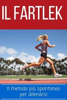 Il Fartlek (gioco di velocità) è un metodo di allenamento universale che permette al runner di stimolare le variabili della corsa in maniera spontanea.