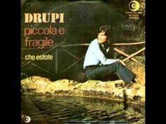 Drupi   Piccola e fragile 1974