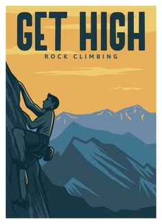 Get high rock climbing poster Premium Ve. Kids Climbing, Rock Climbing, Nature Illustration, Retro Illustration, Helmet Drawing, Hiking Quotes, Fontainebleau, Escalade, Sport Icon