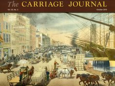 Classified Advertising - Carriage Association of America Horse Drawn, Fifth Wheel, Bustle, City Streets, A Team, Advertising, Horses, American
