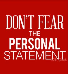 Don't Fear the Personal Statement