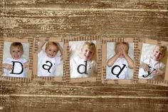Fathers Day. Try this with each kid holding out fridge alphabet magnets to spell out DADDY.