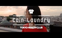 """YOSA - Coin Laundry feat. TOKYO HEALTH CLUB (official MV) from """"Magic Hour"""""""