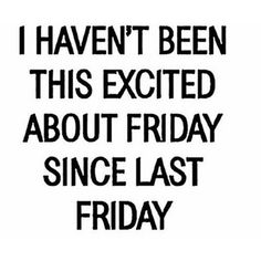 #friday #quote
