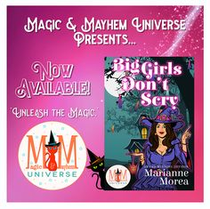 What's a bar-owning witch to do when a ghost with a grudge starts messing with her happy? She calls on The Baba Yaga, of course! Buy Big Girls Don't Scry by Marianne Morea today! #MagicMayhemUniverse #NewRelease #ebook #pnr #UnleashTheMagic