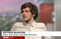 Horrible Histories - A Love Letter: niblick_iii — LiveJournal Mathew Baynton, Dear World, Imogen Poots, Horrible Histories, History Memes, British Men, Man Crush, Gorgeous Men, Comedians