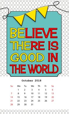 Inspiring Desk Calendar October 2018 Motivational Quotes, Inspirational Quotes, Calendar 2018, Word Free, Desk Calendars, Quotations, Believe, October, Positivity