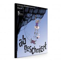 Abgeschmiert Comic, Abs, Climbing, Tips, Gifts, 6 Pack Abs, Comic Strips, Comics, Abdominal Muscles