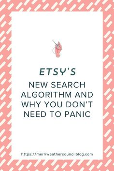 Etsy search is a complicated thing but one you need to understand to grow your Etsy shop. Danielle from The Merriweather Council is breaking down Etsy's new search algorithm and why you don't need to panic.