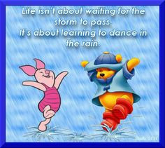 Winnie the Pooh Quote Eeyore Quotes, Winnie The Pooh Quotes, Pooh Bear, Tigger, Pomes, Little Buddha, Dancing In The Rain, Disney Quotes, Friendship Quotes