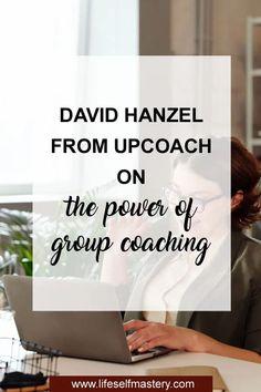 David Hanzel on group coaching