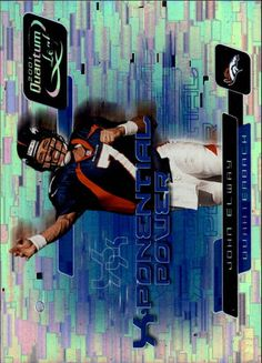2001 Quantum Leaf X-ponential Power John Elway John Elway, Different Sports, Sports Photos, Football Cards, Broncos, The Originals, Ebay, Fictional Characters, Soccer Cards