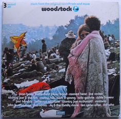 Woodstock-100% sure I was born in the wrong decade.  I would have totally been there!!!