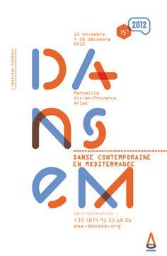 Festival Dansem 2012 Aix En Provence, Strasbourg, Typography, Posters, Type, Inspiration, Design, Contemporary Dance, November 13