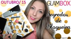 Glambox Outrubro 2015 - Segredos de Blogueira