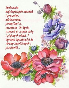 Z okazji ❤💚💙 - - Birthday Wishes, Happy Birthday, Power Of Prayer, Watercolor Flowers, Floral, Cards, Motto, Humor, Quotes