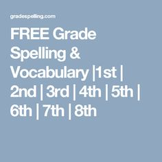 Free Spelling and Vocabulary Program for Kids Grades 5th Grade Spelling Words, Spelling Test, Fifth Grade, Third Grade, Learning Time, Programming For Kids, Home Schooling, Homeschool Curriculum, Vocabulary