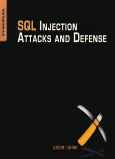 """Read """"SQL Injection Attacks and Defense"""" by Justin Clarke-Salt available from Rakuten Kobo. SQL Injection Attacks and Defense, First Edition: Winner of the Best Book Bejtlich Read Award """"SQL injection is probably. E Books, Good Books, Hacking Books, Learn Hacking, Expert System, Sql Injection, Exam Guide, Computer Programming, Science Education"""