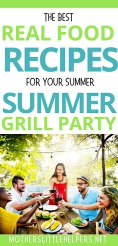 GRILL PARTY RECIPES - The best real food recipes for your summer grill party. These outside grill ideas are suitable for your next outdoor dinner party. Summer Backyard Parties, Outdoor Dinner Parties, Dinner Party Menu, Dinner Party Recipes, Best Bbq Recipes, Grilling Recipes, Summer Recipes, Real Food Recipes, Favorite Recipes
