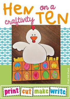 Hen on a Ten CraftivitySimply print and copy these pages for your students to make an adorable 'Hen on a Ten'. $