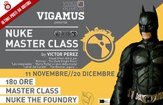 VIGAMUS: NUKE MASTER CLASS 180 ORE – dall' 11 al 20 novembre – Ultimi posti riservati ai nostri Woppini - WopMagazine