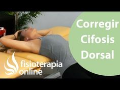 Ejercicio para corregir la cifosis dorsal baja y rigidez lumbar. - YouTube