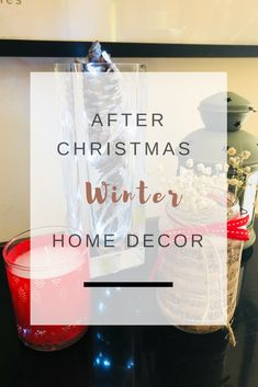 Winter after Christmas home decor ideas| Ioanna's Notebook