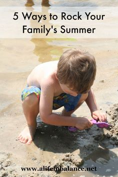 5 Ways to Rock Your Family's Summer