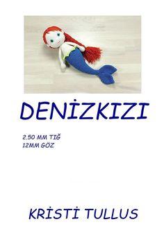 DENİZKIZI Amigurumi Doll, Amigurumi Patterns, Crochet Patterns, Booties Crochet, Crochet Dolls, Crochet Projects, Projects To Try, Mermaid, Christmas Ornaments