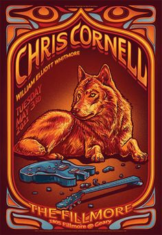 Chris Cornell Gig poster The Fillmore San Francisco California CA May 2011 Rock Posters, Band Posters, Concert Posters, Music Posters, Chris Cornell, Wolf Poster, Gig Poster, Stoner Rock, Temple Of The Dog