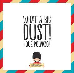 Superdust!